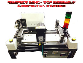 Compact Bench Top Assembly & Inspection Station